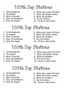 100th day stations - do each station 10 times.  With 10 stations, that makes 100 things!  Maybe an art project using 10 of each?