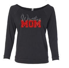 Wrestling Shirt. Wrestling Sweatshirt. Mother's Favorite Wrestler. Wrestler Spirt. Wrestling Mom. Off Shoulder Shirt.