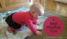 4 Baby Proofing Tips | A Mother's Pace