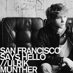 Swedish Stereo: Ulrik Munther - San Francisco Says Hello