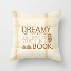 beauty and the beast... with her nose stuck in a book quote Throw Pillow on StudioMarshallArts for $20