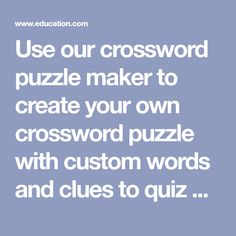 Use our crossword puzzle maker to create your own crossword puzzle with custom words and clues to quiz kids on vocabulary, reading comprehension, and more. Crossword Puzzle Maker, Crossword Puzzles, Worksheet Generator, Worksheet Maker, Spelling Worksheets, Reading Worksheets, Opposites Worksheet, Multiplication Activities, English Worksheets For Kids