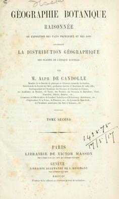 Géographie botanique raisonnée; ou, Exposition ...de candolle