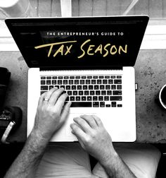 The Entrepreneur's Guide To Tax Season  |  The Fresh Exchange
