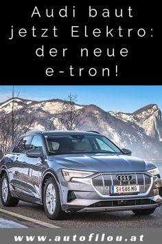 Erster Test des Audi e-tron, TT, & Avant! Audi Q3, A6 Avant, Lupe, Car, Economy Car, Vehicles, Ring, Automobile