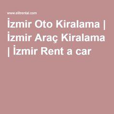 İzmir Oto Kiralama | İzmir Araç Kiralama | İzmir Rent a car