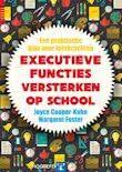 bol.com | Executieve functies versterken op school, Joyce Cooper-Kahn & Margaret Foster | 9789079...