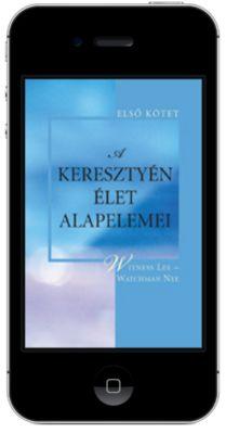 A keresztyén élet alapelemei, 1. kötet