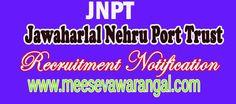 Jawaharlal Nehru Port Trust JNPT Recruitment Notification 2016  Jobs Apply
