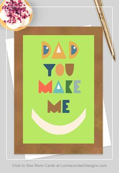 Birthday Card for Dad - Happy Smiles Dad Birthday Card, Birthday Greeting Cards, Happy Birthday, Mothers Day Cards, Valentine Day Cards, Christmas Cards, Diy Cards For Boyfriend, Romantic Cards