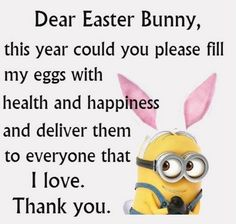 Dear Easter Bunny easter easter quotes easter images easter quote happy easter happy easter quotes quotes for easter minions. minion quotes wishes messages Dear Easter Bunny Image Minions, Minions Images, Funny Minion Pictures, Funny Pictures With Quotes, Funny Photos, Really Funny Quotes, Jokes Images, Funny True Quotes, Happy Easter Quotes