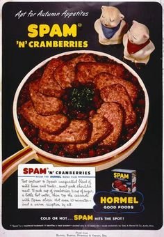 Spam 'n' Cranberries. A Warm Reception By All! (Including the trash can.  Just toss it right on in, because that's where it'll end up eventually anyway.)