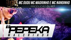 Mc Dudu - Pepeka Mal Criada ♫ (Prod:DJR7) (MONTAGEM)