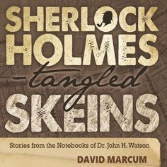 """mxpublishing: """"Out this week on audio - Sherlock Holmes - Tangled Skeins narrated by Anthony Howard. We have 90 books on our Pinterest Sherlock Holmes Audio Books Board """"This collection has the true ring of Sir Arthur Conan Doyle. I think I will use..."""