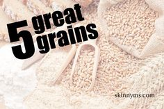 5 Great Grains from #SkinnyMs - #quinoa #kasha #teff