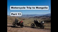 Motorcycle Trip to Mongolia Yamaha XT 660 Z - One of the best riding days in Mongolia - Part 14 Motorcycle Travel, Mongolia, Yamaha, Good Things, Day, Nature, Naturaleza, Nature Illustration, Off Grid