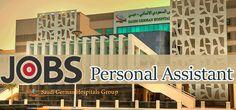 Jobs in Saudi German Hospitals as Personal Assistant in Saudi Arabia Visit jobsingcc.com for more info @ http://jobsingcc.com/jobs-saudi-german-hospitals-personal-assistant/
