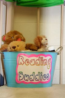 "add a bucket of stuffed animals to the classroom library to have as ""reading buddies"". Cute idea!"