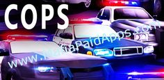 Cops - On Patrol v1.0 APK   Bad boys bad boys whatcha gonna do when they come for you? PUT A STOP TO AMERICAS BAD BOYS just as our law enforcement heroes do in the hit TV show! Preserve liberty by joining the police force to trump ever-increasing vice with justice.  COPS is an exhilarating police game were you race in the pursuit of criminals on wild car chases full of action and danger. Put your driving skills to the test on the streets where youll need to put a stop to the latest shooting…