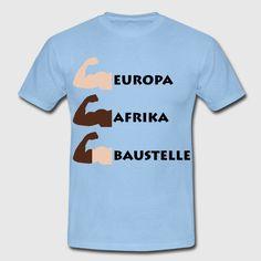 """Baustelle""  T-Shirt Design by RavoNeo  Visit our Homepage  www.ravoneo.de"