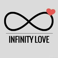 INFINITY LOVE FOR YOU C ❤❤❤