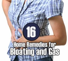 8 + 8 Remedies to Prevent and Cure Bloating and Gas