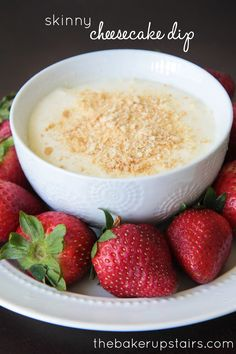 Skinny cheesecake dip from The Baker Upstairs. All of the delicious cheesecake taste without any of the guilt!  http://www.thebakerupstairs.com