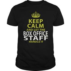 BOX OFFICE STAFF Keep Calm And Let Me Handle It T-Shirts, Hoodies. BUY IT NOW ==► https://www.sunfrog.com/LifeStyle/BOX-OFFICE-STAFF--keep-calmp-Black-Guys.html?id=41382