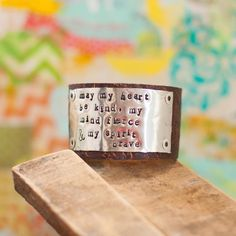 Wearing beautiful advice around on your wrist is always a good idea. #wearyourstory #handstamped