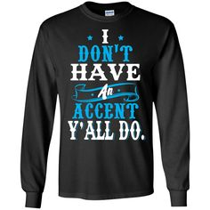 I Don't Have An Accent