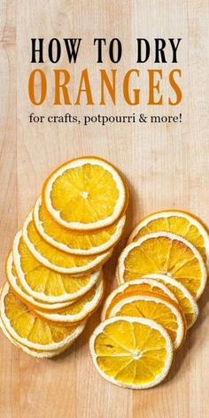 How to Dry Oranges for Crafts | Easy tutorial for making dried orange slices to use for homemade potpourri, crafts and recipes. #Sponsored