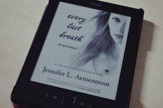 Resenha: Every Last Breath - Jennifer L. Armentrout | Cidade das Cerejas: Resenha: Every Last Breath - Jennifer L. Armentrout