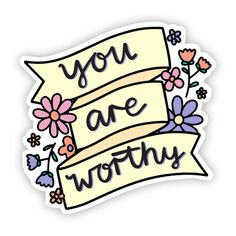 Big Moods Vinyl Stickers - You Are Worthy