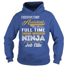Executive Staff Assistant - Multi Tasking Ninja #gift #ideas #Popular #Everything #Videos #Shop #Animals #pets #Architecture #Art #Cars #motorcycles #Celebrities #DIY #crafts #Design #Education #Entertainment #Food #drink #Gardening #Geek #Hair #beauty #Health #fitness #History #Holidays #events #Home decor #Humor #Illustrations #posters #Kids #parenting #Men #Outdoors #Photography #Products #Quotes #Science #nature #Sports #Tattoos #Technology #Travel #Weddings #Women