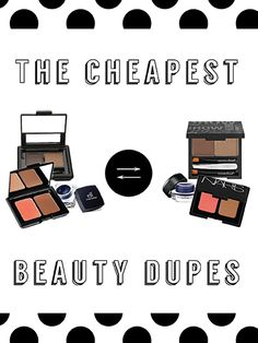 We found you some cheap makeup dupes...