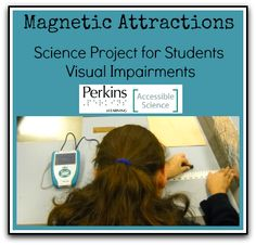 Science experiment for students who are blind or visually impaired