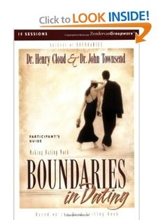 Boundaries in Dating Participant's Guide: Henry Cloud, John Townsend, Dr.  John Townsend