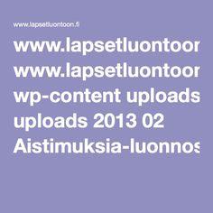 www.lapsetluontoon.fi wp-content uploads 2013 02 Aistimuksia-luonnosta_netti.pdf