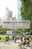 https://books.google.com/books/about/Making_Places_for_People.html?id=dkUlDwAAQBAJ&source=kp_cover