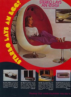 """""""Stereo lays an egg!"""", 1972. Always on the lookout for these chairs in working condition!"""
