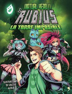 """""""La torre imposible"""", de #ElRubius es la segunda entrega de una historia épica, ambientada en el universo de gamers y youtubers."""