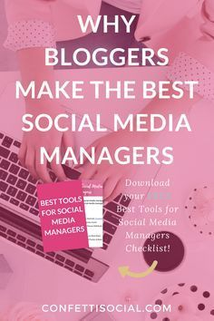 Find out why bloggers make the best social media managers today on Confetti Social. social media tips | social media manager tips | why bloggers make the best social media managers | make money blogging | make money as a social media manager