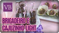 Brigadeiro e Cajuzinho Light - Você Bonita (28/10/16)