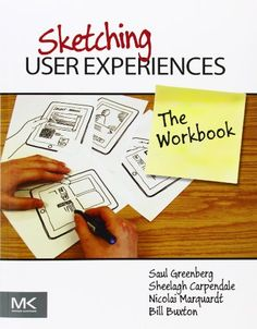 Sketching User Experiences: The Workbook by Bill Buxton http://www.amazon.co.uk/dp/0123819598/ref=cm_sw_r_pi_dp_6ce7vb1F8YBPW