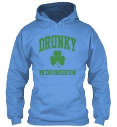 Drunky Mc Drunkerson T Shirt2017 Carolina Blue Sweatshirt Front