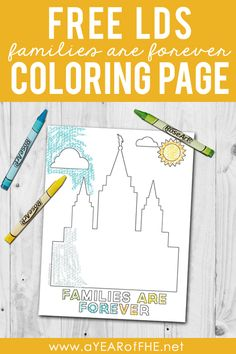 """A Year of FHE // You're going to love this free LDS Coloring Page of an LDS Temple and the words """"Families Are Forever"""".  THis would be great for Family Home Evening or for kids to color during Sacrament Meeting. #lds #coloringpage"""