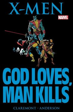 Marvel Graphic Novel #5: X-Men: God Loves, Man Kills - Comics by comiXology Great X-Men comic, recommended by #Paperkeg Podcast.