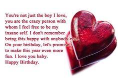 New Ideas Birthday Message For Boyfriend Quotes Happy Happy Birthday Love Quotes, Birthday Message For Boyfriend, Romantic Birthday Wishes, Birthday Wish For Husband, Birthday Quotes For Him, Birthday Messages, Happy Birthday Wishes, Birthday Qoutes, Birthday Cards