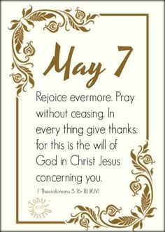 1 Thessalonians 5, Pray Without Ceasing, May 7th, Give Thanks, Jesus Christ, Thankful, Day, Frame, Picture Frame