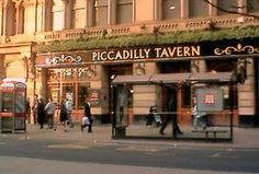The Piccadilly Tavern, Manchester.